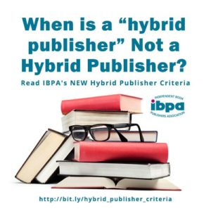 "stack of books with text ""When is a hybrid publisher not a hybrid publisher?"""